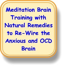 meditation to rewire the anxious and OCD brain